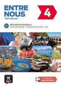 ENTRE NOUS 4. LIVRE DE L'ELEVE + CAHIER D'ACTIVITES + CD