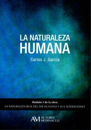 LA NATURALEZA HUMANA MODULO 1