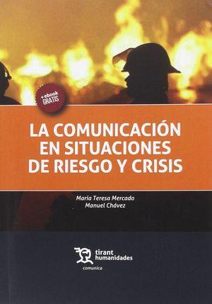 LA COMUNICACION EN SITUACIONES DE RIESGO Y CRISIS