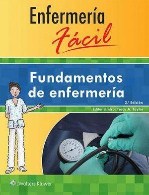 FUNDAMENTOS DE ENFERMERIA (2ª ED.)