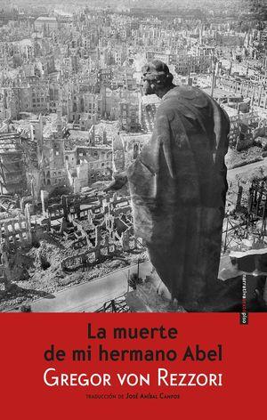 LA MUERTE DE MI HERMANO ABEL