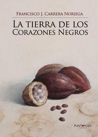 LA TIERRA DE LOS CORAZONES NEGROS