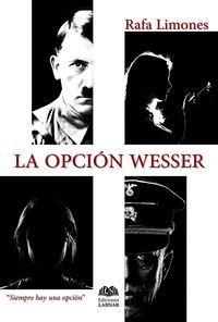 LA OPCION WESSER