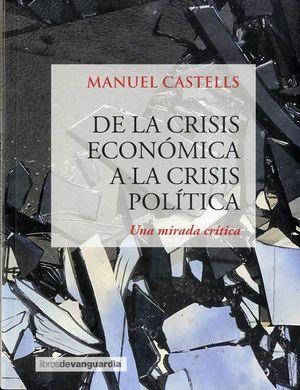 DE LA CRISIS ECONOMICA A LA CRISIS POLITICA