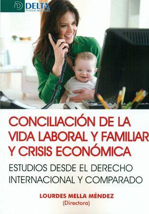 CONCILIACION DE LA VIDA LABORAL Y FAMILIAR Y CRISIS ECONOMICAS