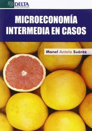 MICROECONOMIA INTERMEDIA EN CASOS