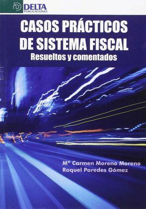 CASOS PRACTICOS DE SISTEMA FISCAL