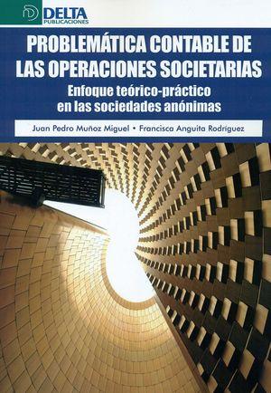 PROBLEMÁTICA CONTABLE DE LAS OPERACIONES SOCIETARIAS