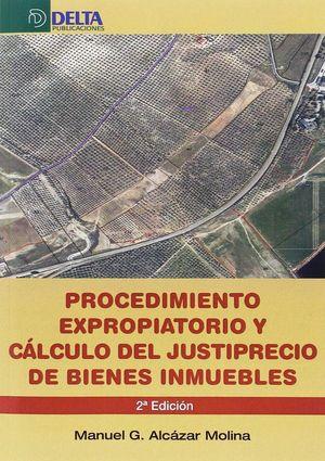 PROCEDIMIENTO EXPROPIATORIO Y CÁLCULO DEL JUSTIPRECIO