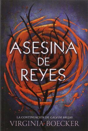 ASESINA DE REYES