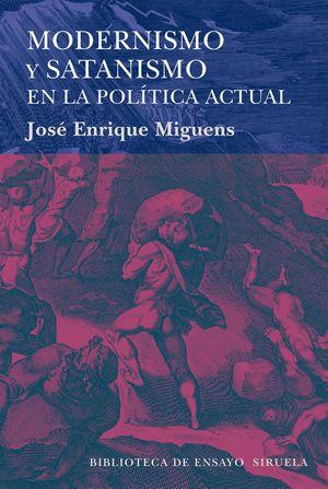 MODERNISMO Y SATANISMO EN LA POLITICA ACTUAL