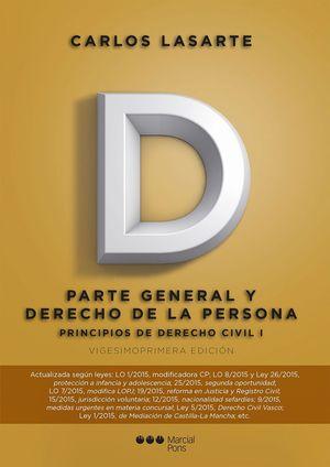 PRINCIPIOS DE DERECHO CIVIL TOMO I PARTE GENERAL Y DERECHO PERSON