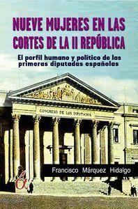 NUEVE MUJERES EN LAS CORTES DE LA II REPUBLICA