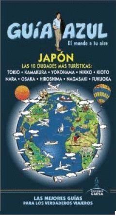 JAPON GUIA AZUL 2015 LAS 10 CIUDADES MAS TURISTICAS