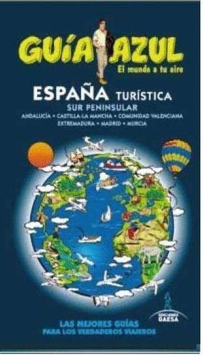 ESPAÑA TURISTICA SUR PENINSULAR (GUIA AZUL)(2015) ANDALUCIA