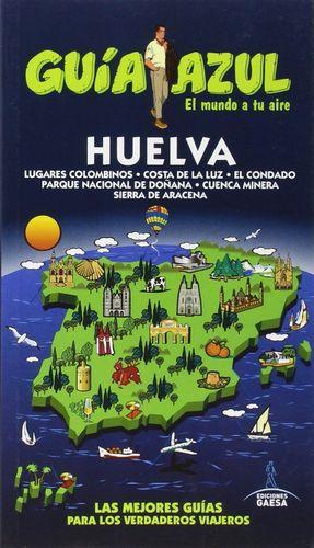 HUELVA GUIA AZUL (2015) LUGARES COLOMBINOS / COSTA DE LA LUZ