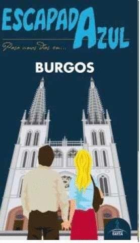 BURGOS (ESCAPADA AZUL) (2016)
