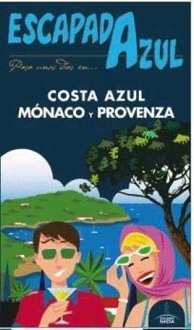 COSTA AZUL, MONACO Y PROVENZA (2016) ESCAPADA AZUL