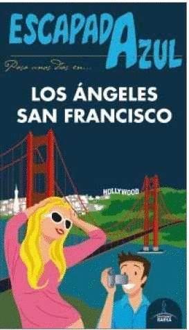 LOS ANGELES Y SAN FRANCISCO (2016) ESCAPADA AZUL