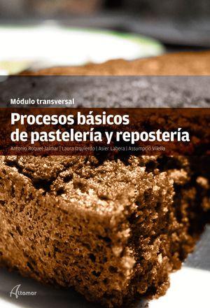 PROCESOS BASICOS DE PASTELERIA Y REPOSTERIA