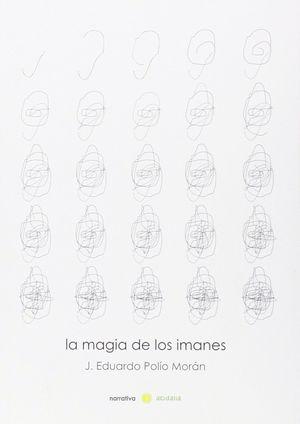 LA MAGIA DE LOS IMANES