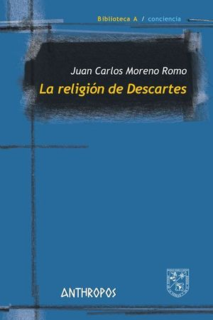 LA RELIGION DE DESCARTES