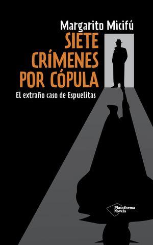 SIETE CRIMENES POR COPULA