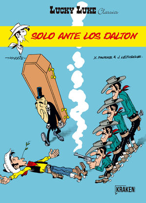 LUCKY LUKE. SOLO ANTE LOS DALTON