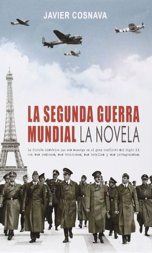 SEGUNDA GUERRA MUNDIAL LA NOVELA
