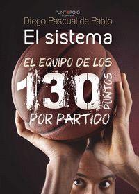 EL SISTEMA EL EQUIPO DE LOS 130 PUNTOS POR PARTIDO