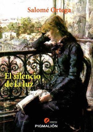 EL SILENCIO DE LA LUZ