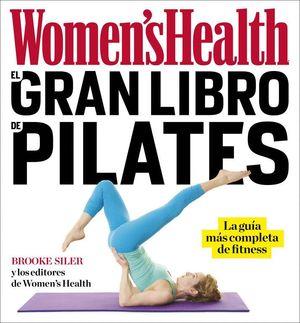 EL GRAN LIBRO DE PILATES (WOMEN'S HEALTH)
