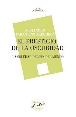 EL PRESTIGIO DE LA OSCURIDAD