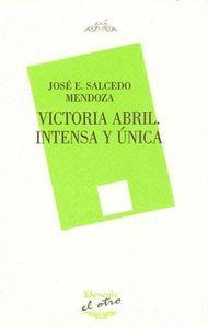 VICTORIA ABRIL. INTENSA Y UNICA
