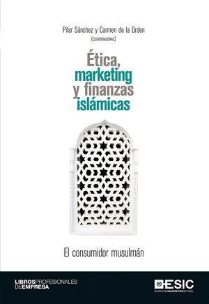 ETICA, MARKETING Y FINANZAS ISLAMICAS