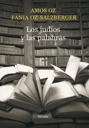 LOS JUDIOS Y LAS PALABRAS