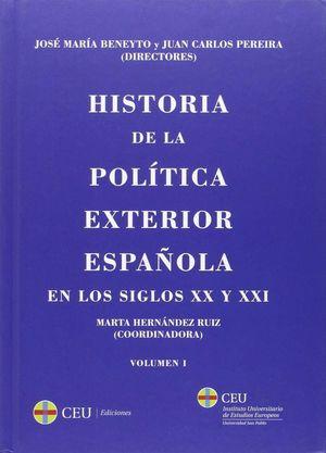HISTORIA DE LA POLITICA EXTERIOR ESPAÑOLA EN LOS SIGLOS XX Y XXI
