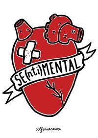 SENTIMENTAL (SE-NTI-MENTAL)