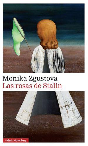 LAS ROSAS DE STALIN