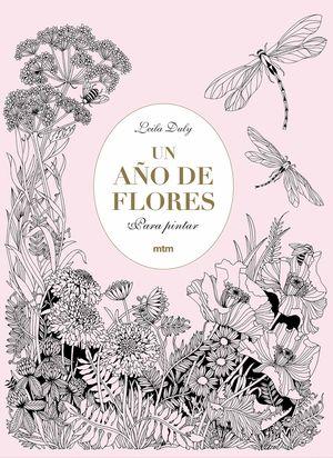 UN AÑO DE FLORES. PARA PINTAR. DULY, LEILA. 9788416497959 Babel Libros