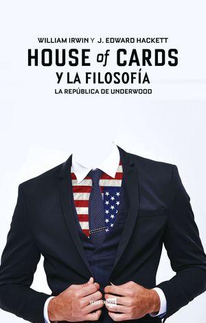 HOUSE OF CARDS Y LA FILOSOFIA
