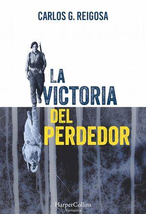 LA VICTORIA DEL PERDEDOR