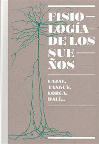 FISIOLOGIA DE LOS SUEÑOS