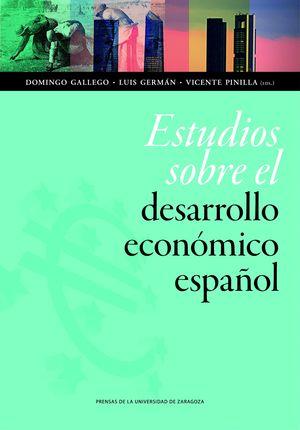 ESTUDIOS SOBRE EL DESARROLLO ECONOMICO ESPAÑOL