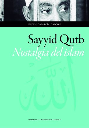 SAYYID OUTB NOSTALGIA DEL ISLAM