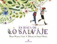 EN BUSCA DE LO SALVAJE (PREMIO ALBUM ILUSTRADO 2019)
