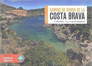COSTA BRAVA. CAMINS DE RONDA