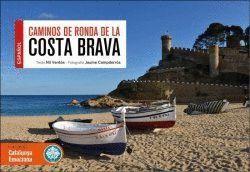 COSTA BRAVA CAMINS DE RONDA