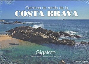 CAMINOS DE RONDA DE LA COSTA BRAVA