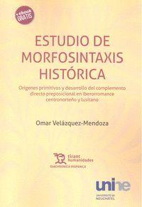 ESTUDIO DE MORFOSINTAXIS HISTORICA